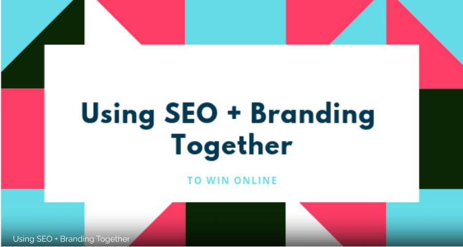 Using SEO and Branding Together