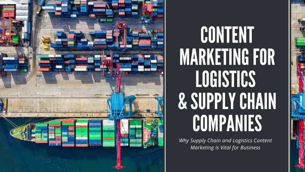 Content Marketing for Logistics & Supply Chain Companies