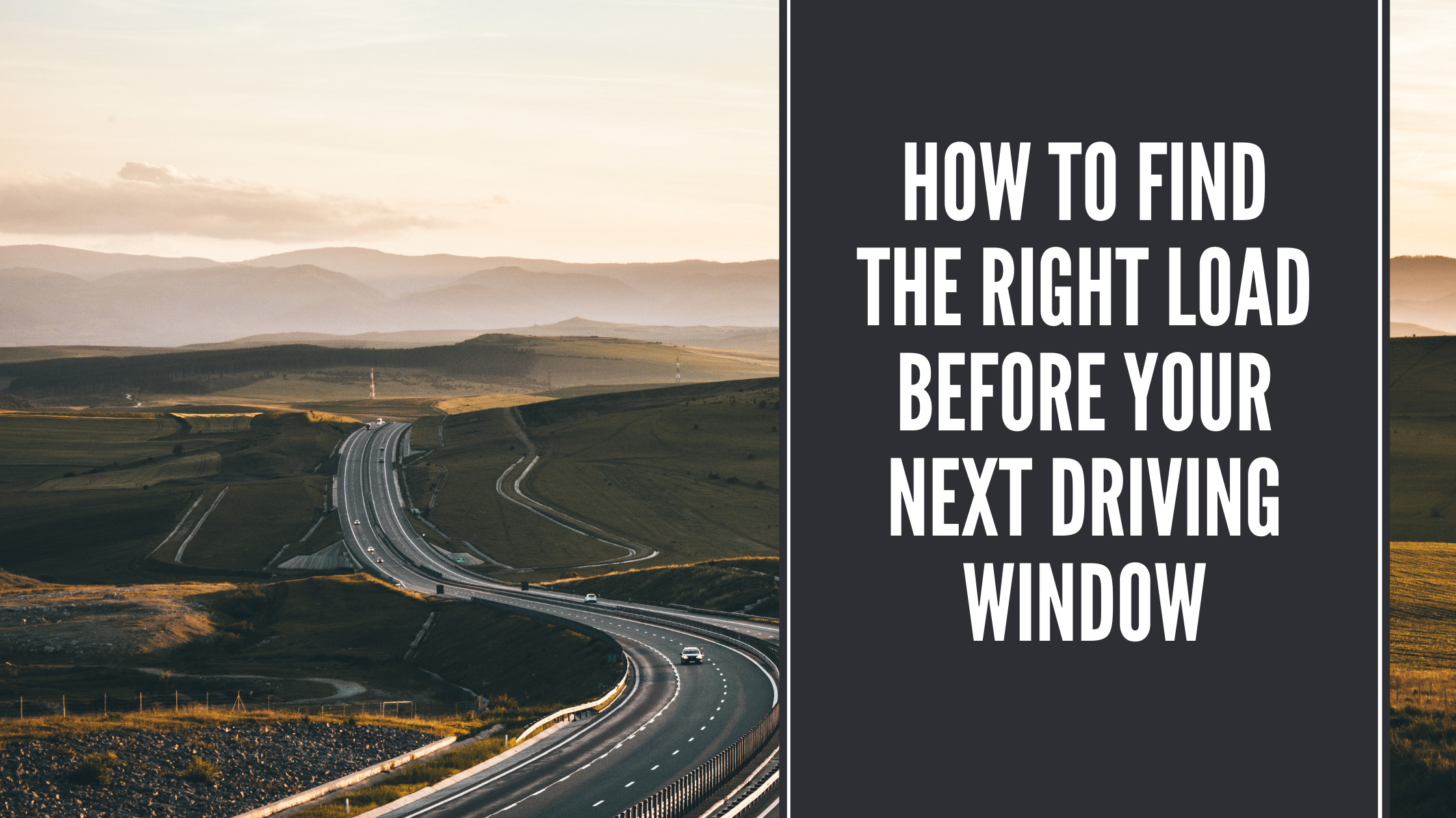 How to find the right load before your next driving window