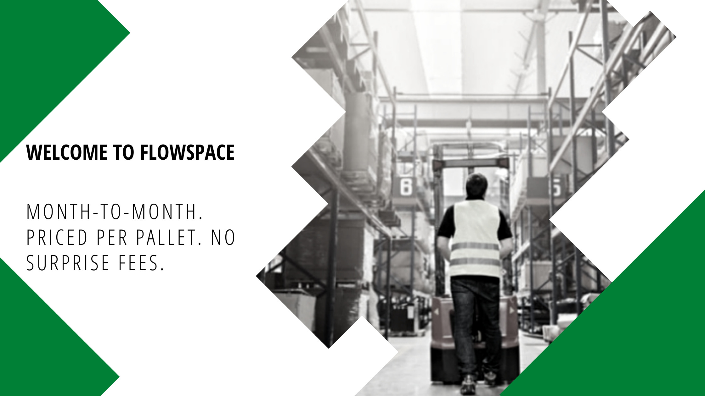 Month-to-Month. Priced Per Pallet. No Surprise Fees.